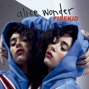 Portada Disco Firekid de Alice Wonder