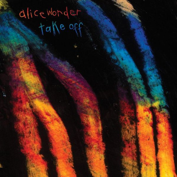 Portada de Take Off Ep de Alice Wonder
